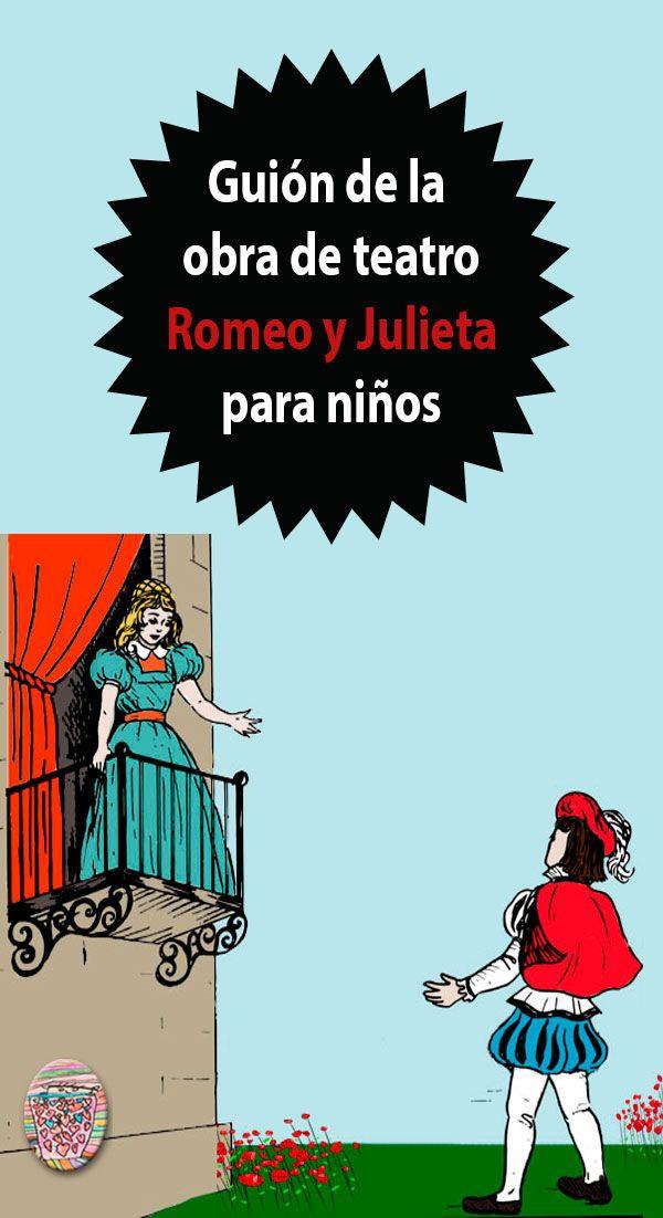 Romeo Y Julieta Obra De Teatro Para Niños Teatro Para Niños Obras Para Niños Obras De Teatro