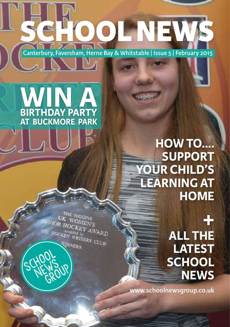 Canterbury School News February 2015  Good News stories about schools in the Canterbury, Faversham, Whitstable and Herne Bay area.