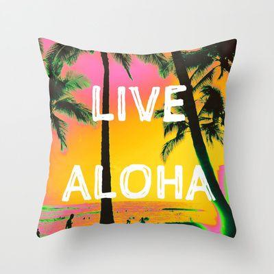 Live Aloha  #hawaii #oahu #waikiki #travel #sunset #tropical #vacation #summer #palmtree #present #gift #bday #birthday #cool #pillow #pillows #throwpillows #throwpillow #livealoha #aloha #typography #ocean
