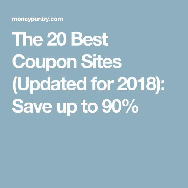 The 20 Best Coupon Sites (Updated for 2018): Save up to 90%