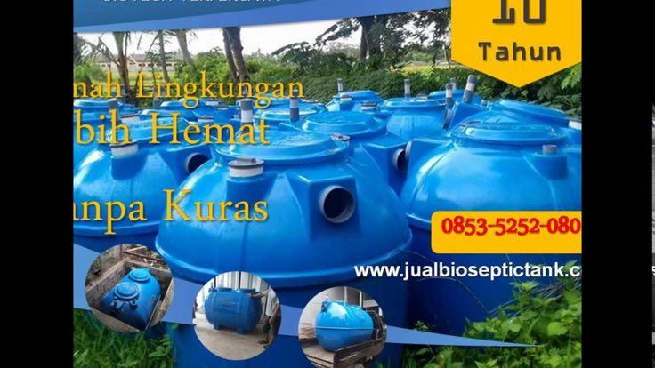 Pabrik Bio Septic Tank JABODETABEK | Bio Septic Tank Murah | 0853-5252-0801