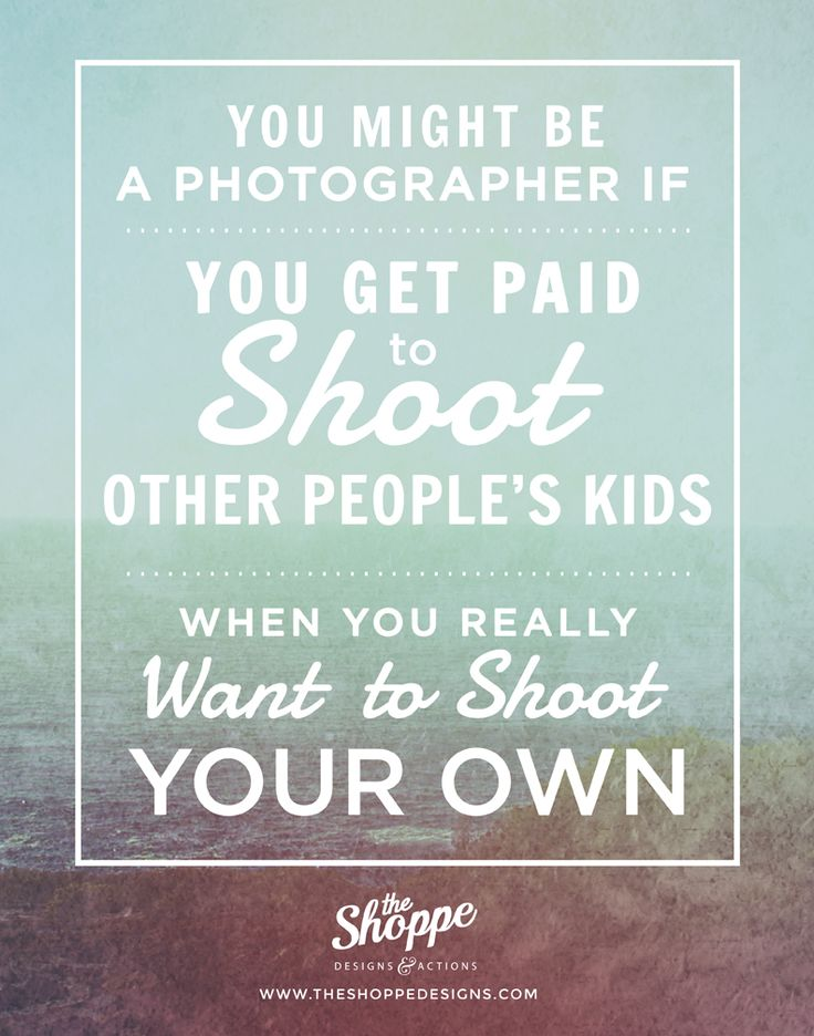 Shoppe Satire ~ Humor For Photographers Photography Quote, Photography Humor, Photography Jokes