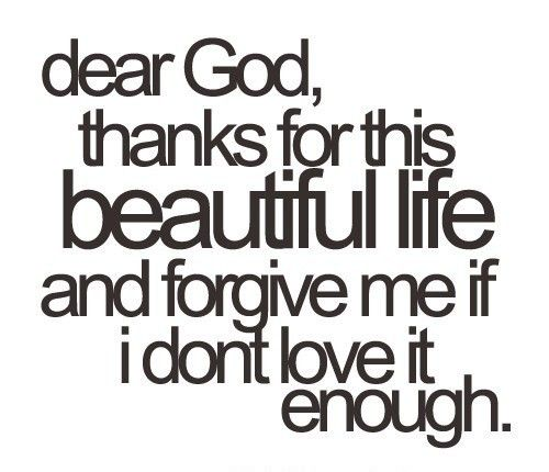 Amen: Thank You God, Dear God, Inspiration, Quotes, Truth, Forgive Me, Thought, Beautiful Life