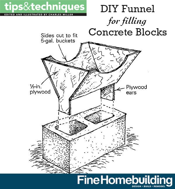 Diy Funnel For Pouring Concrete Concrete Masonry Blocks Concrete Blocks