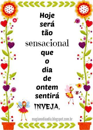 Magia no Dia a Dia: Afirmação Positiva http://magianodiaadia.blogspot.com.br/2016/12/afirmacao-positiva.html