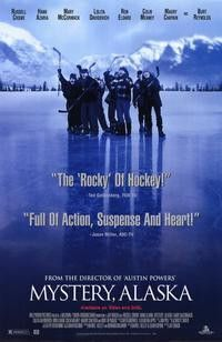 Mystery, Alaska 1999 Movie Poster 27x40 Used Russell Crowe, Randall Arney, Terry David Mulligan, Burt Reynolds, Megyn Price, Betty Linde, Brent Stait, Cameron Bancroft, Jason Smith, L Scott Caldwell, Tom Miller, Rachel Wilson
