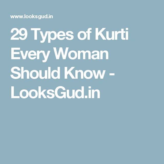 29 Types of Kurti Every Woman Should Know - LooksGud.in