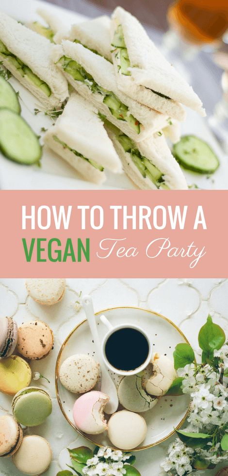 Vegan Tea Party Recipes and Tips for a Superb Afternoon – Allan Blue