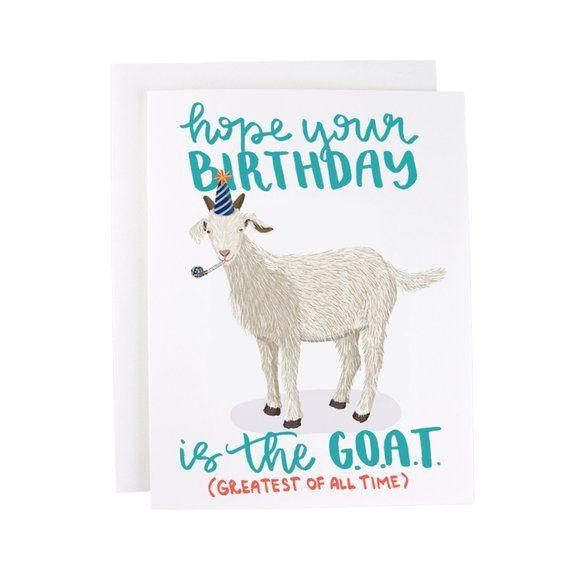 Goat Birthday Card G O A T Greatest Of All Time Etsy Birthday Cards Homemade Birthday Cards Happy Birthday Goat