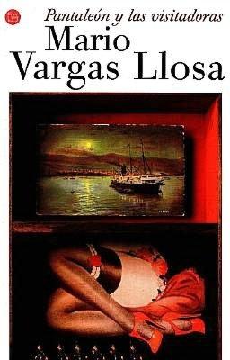 Pantaleon y las visitadoras (Captain Pantoja and the Special Service) MArio Vargas Llosa