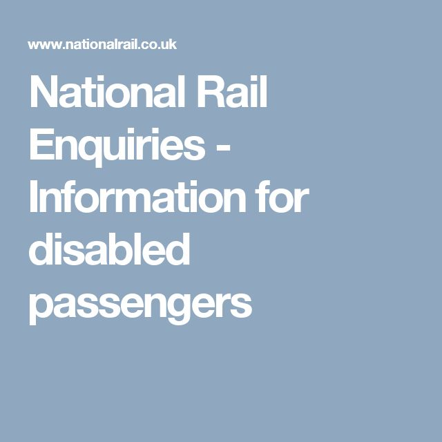National Rail Enquiries - Information for disabled passengers