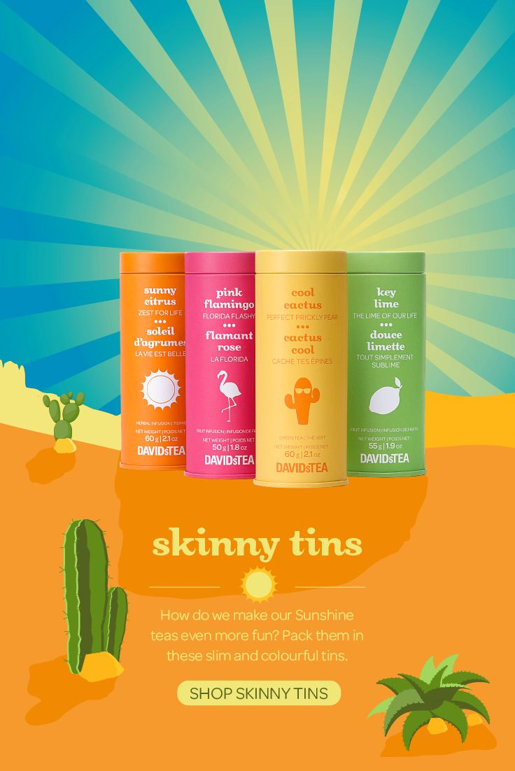 Your favourite Sunshine Teas in super sleek tins. Sunny days are just a cup away