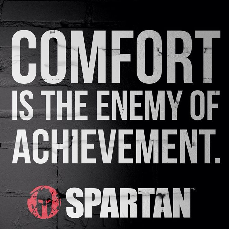 Comfort vs Achievement