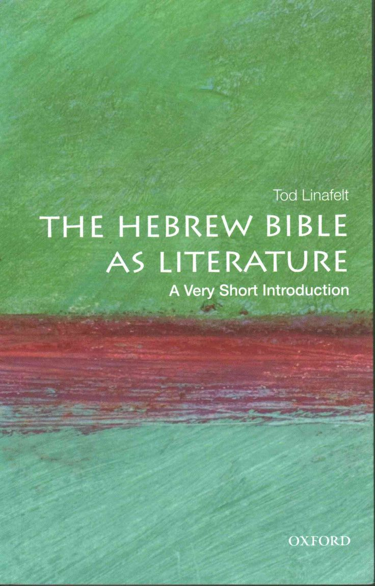 The Hebrew Bible As Literature: A Very Short Introduction …