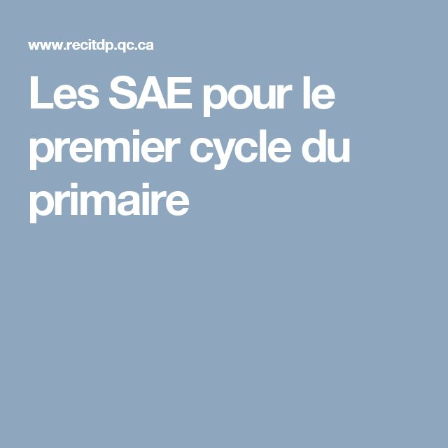 Les SAE pour le premier cycle du primaire