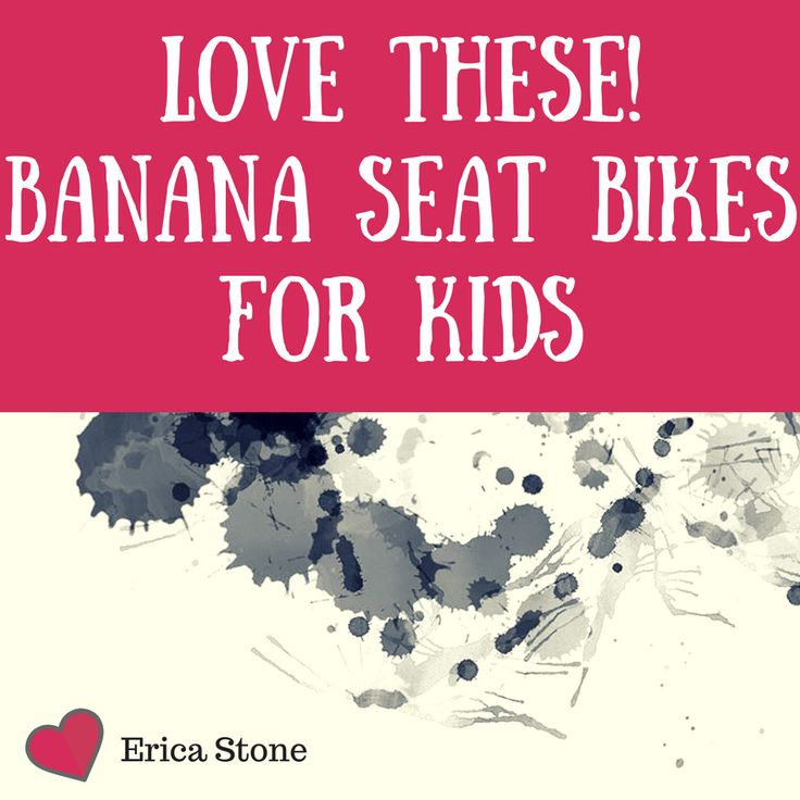 Banana seat bikes for kids - different colors and age ranges