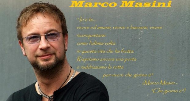 """MARCO MASINI: LA ROMANTICA CANZONE """" CHE GIORNO E' """""""