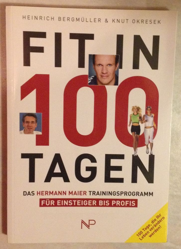 FIT IN 100 TAGEN DAS HERMANN MAIER TRAININGSPROGRAMM Bergmüller Okresek 2005 | eBay