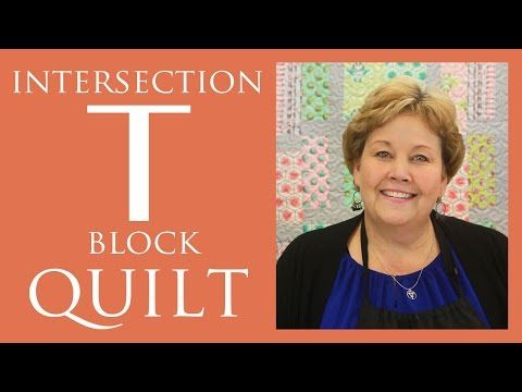 Intersection or T-Block Quilt: Easy Quilting Tutorial with Jenny Doan of Missouri Star Quilt Co - YouTube