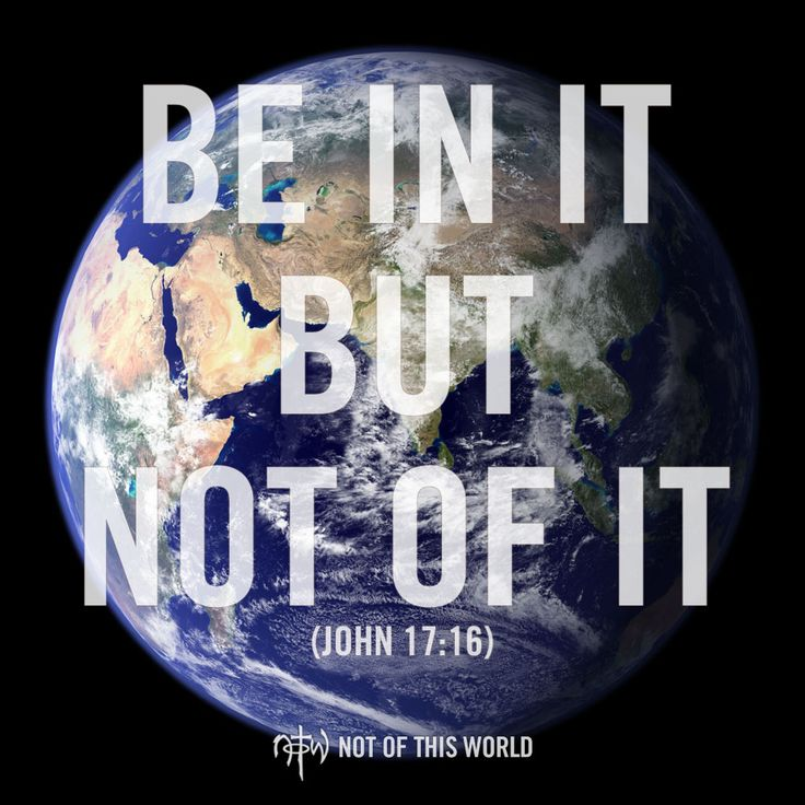 """Stop acting like a """"Christian"""". Be a Christian. Be #NotOfThisWorld by living for Christ, and be in the world to engage it with Christ. (John 17:16)"""