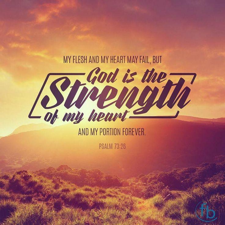 """My flesh and my heart may fail but God is the strength of my heart and my portion forever."" Psalm 73:26 #votd . . . #BixbyOklahoma #BixbyOK #TulsaOK #FBCBixby #Bible #votd #Peace #Hope #Grace #Love #Forgiveness #Church #Worship #Family #VerseOfTheDay #SouthTulsa #SouthTulsaOK #Prayer #BibleStudy #JesusChrist #Christian #Tulsa_Oklahoma #Faith"