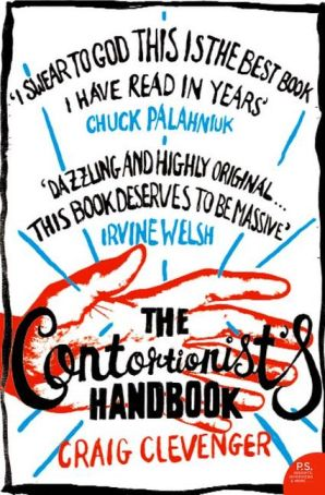 Buy The Contortionist's Handbook Paperback by Craig Clevenger. Free delivery on orders over £20