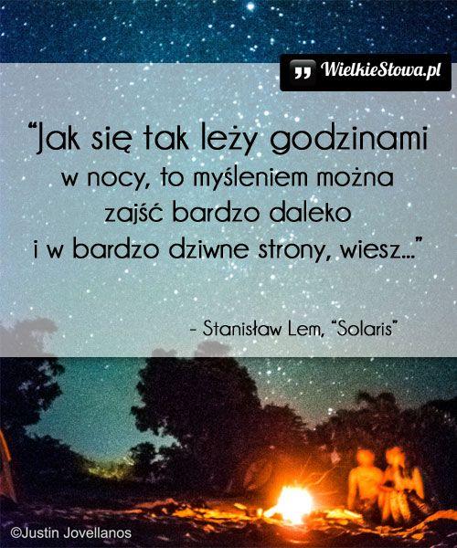 Jak się tak leży... #Lem-Stanisław,  #Myślenie-i-myśli, #Noc