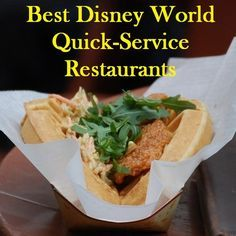 Disney World Tips & Tricks - Best Disney World  quick-service restaurants - Find Good food in the theme parks, downtown Disney, and at the Disney hotels even on a budget.  See: http://www.buildabettermousetrip.com/best-disney-world-quick-service-restaurants