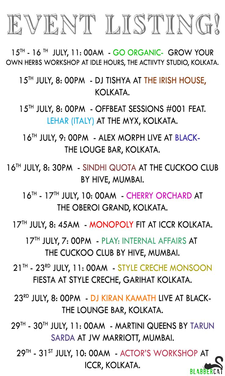 The upcoming events for July! ‪#‎parties‬ ‪#‎kolkata‬ ‪#‎mumbai‬ ‪#‎panindia‬ ‪#‎drama‬ ‪#‎exhibition‬ ‪#‎organic‬ ‪#‎comedy‬ ‪#‎blabbercatspecial‬ ‪#‎event‬ ‪#‎list‬ ‪#‎meow‬