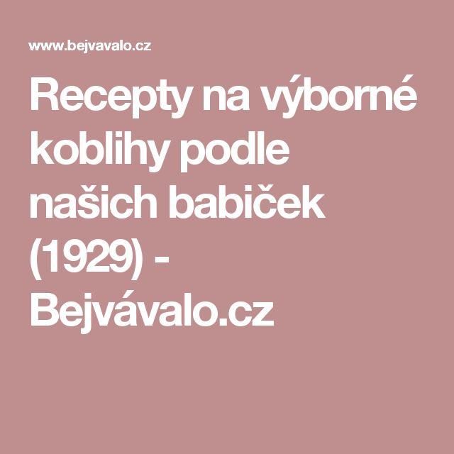 Recepty na výborné koblihy podle našich babiček (1929) - Bejvávalo.cz