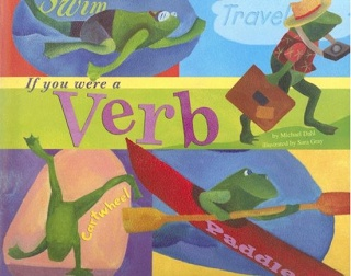 'If you were a verb' picture book with colorful examples of verbs with a frog theme #grammar #ela