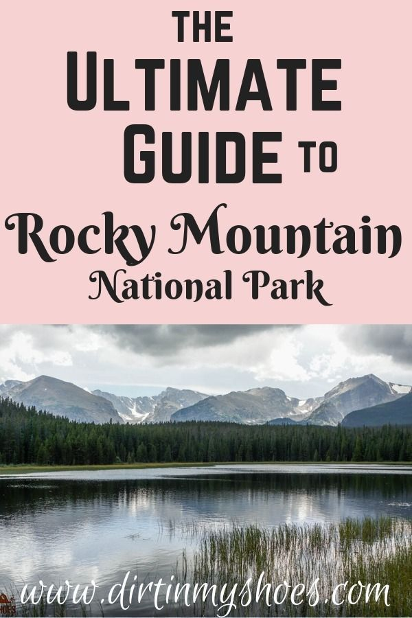 Rocky Mountain National Park — the ULTIMATE Guide!