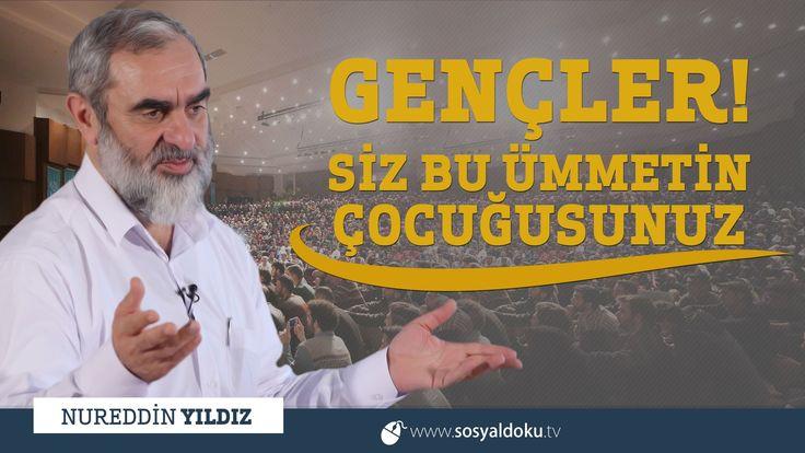 268) Gençler! Siz Bu Ümmetin Çocuğusunuz - Diyarbakır / Dicle Üniversitesi - Nureddin YILDIZ