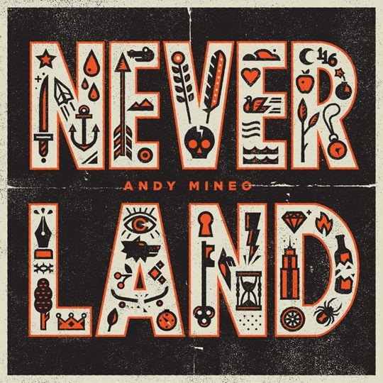 Andy Mineo Never Land http://www.rapzilla.com/rz/news/38-backstage/7689-andy-mineo-reveals-tracklisting-for-never-land-ep