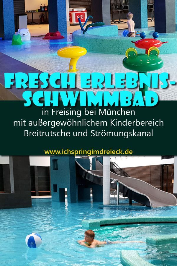 Into The Fresch With Children New Adventure Swimming Pool In Freising The Kids Enjoyed The Fresch So Much That We Stayed T In 2020 Schwimmbader Freising Abenteuer