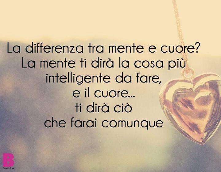La differenza fra mente e cuore..
