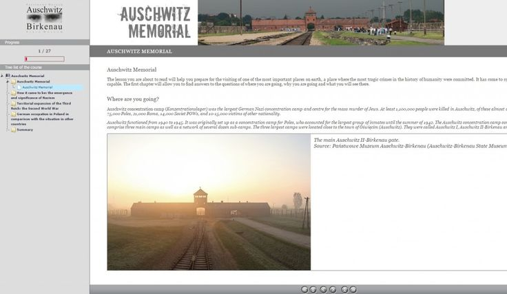 """Auschwitz - Memorial Site"" is a new online lesson of the Museum, whose main task is to prepare for a visit to the former German Nazi concentration and extermination camp.  More: http://auschwitz.org/en/museum/news/online-lesson-preparation-for-a-visit-to-the-auschwitz-memorial,1138.html  Lesson: http://en.auschwitz.org/lekcja/12_miejsce_pamieci/"