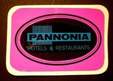 Etiquette PANNONIA HOTEL & RESTAURANT Hongrie Ungarn Hungary - Luggage label