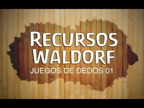 Juegos de Dedos 01 - Recursos Waldorf - Pedagogía Waldorf