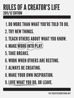 """Rules of a creator's life"" { quotes words wisdom creative inspiration }"