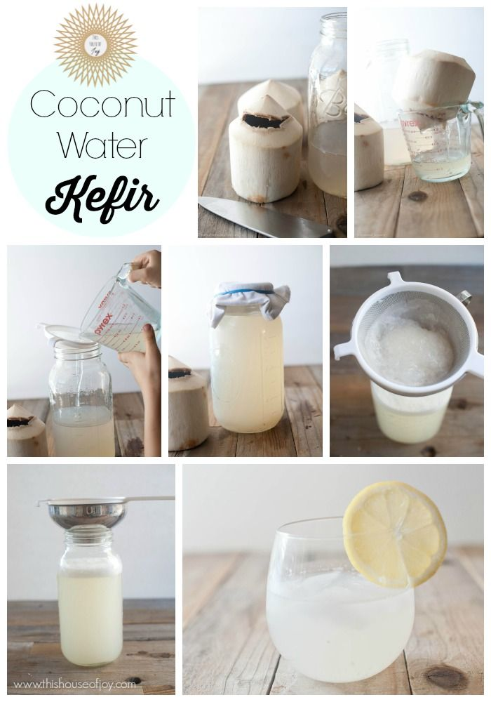 How to Make Coconut Water Kefir // This House of Joy
