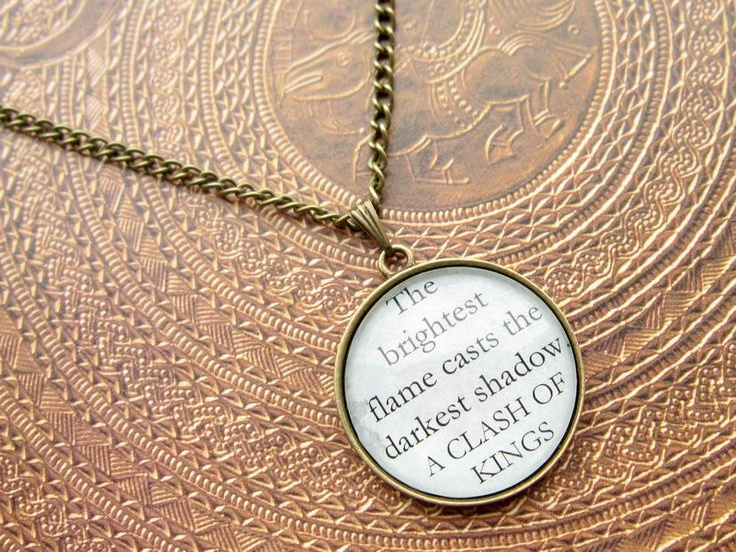 Game of Thrones quotation bronze necklace - A Clash of Kings book quote pendant. $13.99, via Etsy.