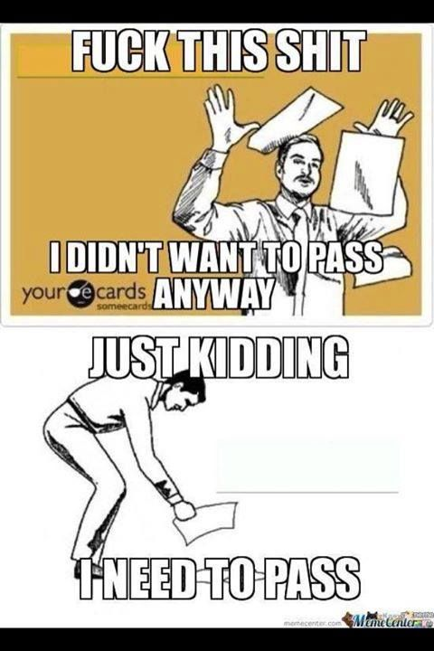Finals week, every year