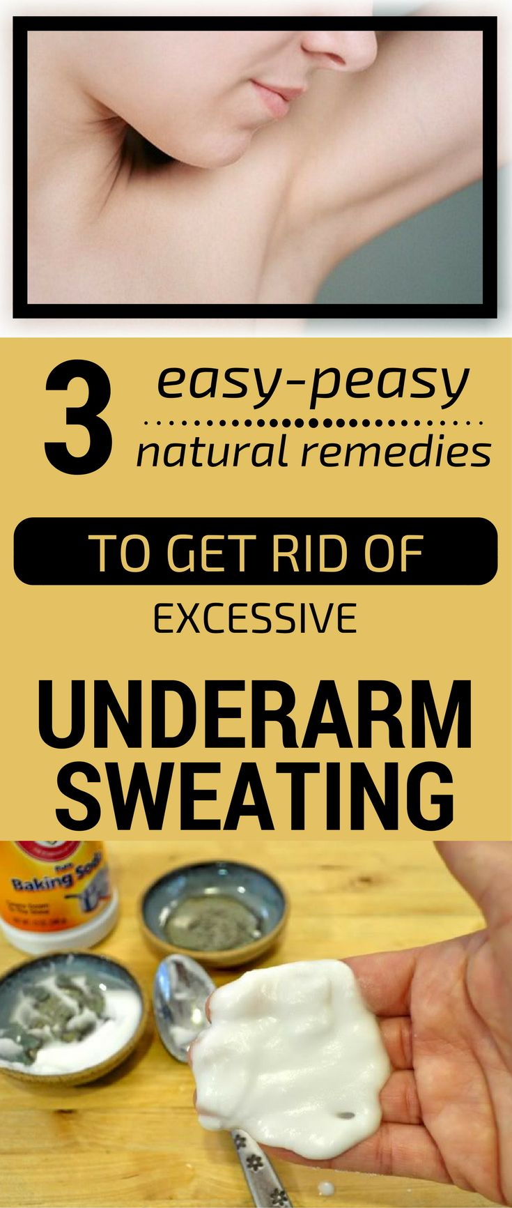 Sweat glands, excessively stimulated, produce excessive underarm sweating. Medical speaking, excessive sweating isn't a major health problem, but it can trigger discomfort, both physically and mentally. The great news is that you can get rid of this smelly problem with natural remedies. 1. Alum stone deodorant Alum stone is a salt crystal, odorless which doesn't ...