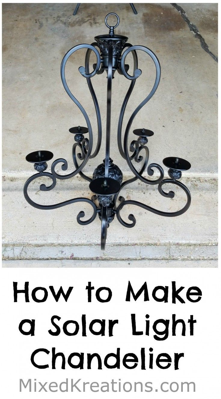 How To Make A Diy Solar Light Chandelier Solar Light Chandelier Solar Lights Diy Solar Chandelier Diy