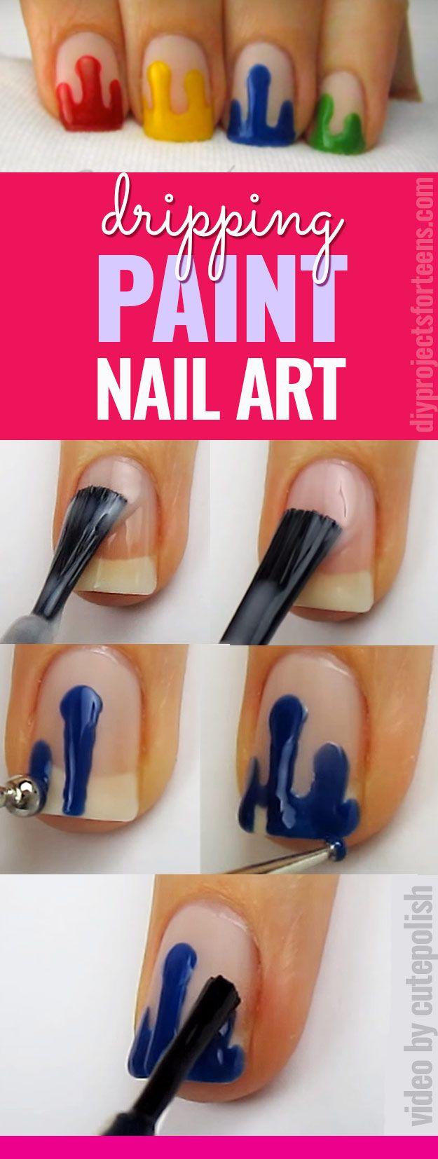 Cool Nail Art Ideas - Dripping Paint Nail Polish - Fun for Teens and Tweens