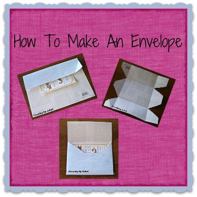 How to Make Your Own Envelopes!