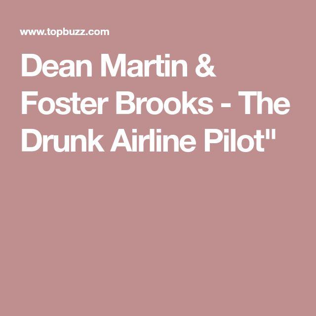 """Dean Martin & Foster Brooks - The Drunk Airline Pilot"""""""