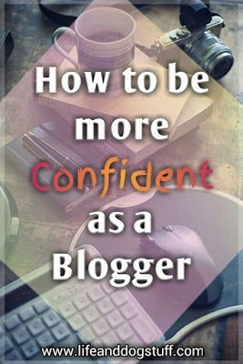 Check out our new blog post! How to Be More Confident as a Blogger. Blogging | Blog success | Blogging tips | Building confidence.