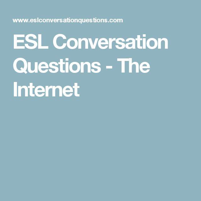 ESL Conversation Questions - The Internet